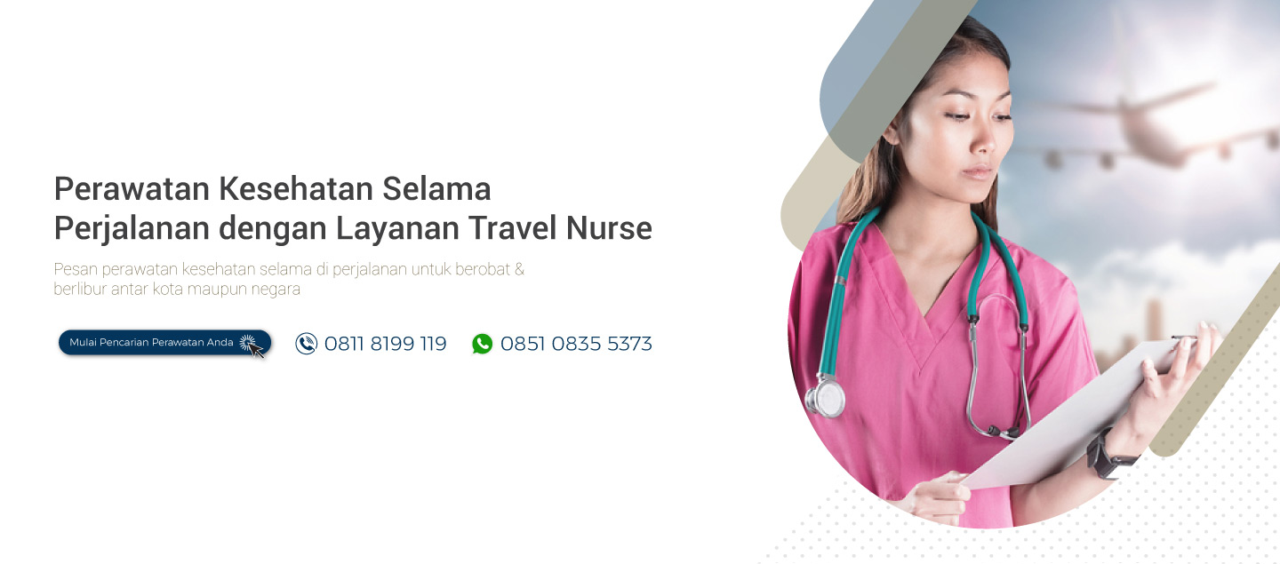Layanan MyNurz : Layanan Travel Nurse